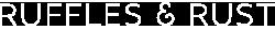 Ruffles and Rust Logo